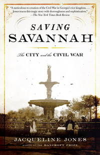 image of Saving Savannah: The City and the Civil War (Vintage Civil War Library)