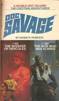 Doc Savage # 103 / # 104:  The Whisker of Hercules / The Man Who Was Scared