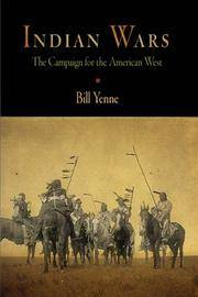 Indian Wars: The Campaign For The American West - Used Books