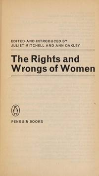 The Rights and Wrongs of Women (A Pelican Original)