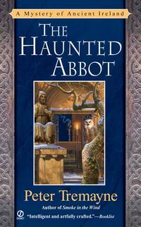 The Haunted Abbot: A Mystery of Ancient Ireland (Sister Fidelma Mysteries)