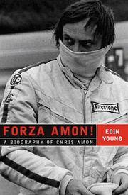 Forza Amon! - a Biography of Chris Amon