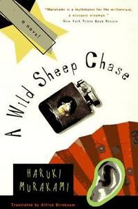 A Wild Sheep Chase : A Novel (Contemporary Fiction, Plume)