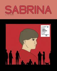 Sabrina by  Nick Drnaso - Hardcover - 2018 - from Revaluation Books (SKU: __177046316X)