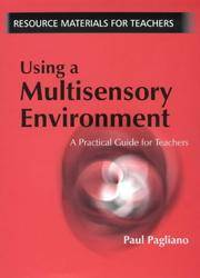 Using a Multisensory Environment : A Practical Guide for Teachers