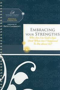 Embracing Your Strengths  Who Am I in God's Eyes?   (Women of Faith Study  Guide Series)