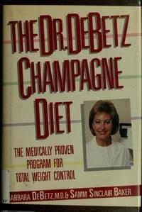 The Dr. DeBetz Champagne Diet