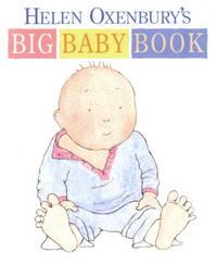 Helen Oxenbury's Big Baby Book