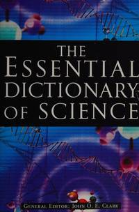 The Essential Dictionary Of Science.