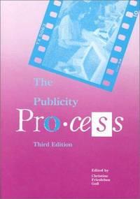 THE PUBLICITY PROCESS