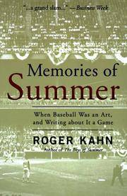 Memories of Summer: When Baseball Was an Art and Writing About it a Game