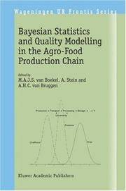 Bayesian Statistics and Quality Modelling in the Agro-Food Production Chain: Proceedings of the...