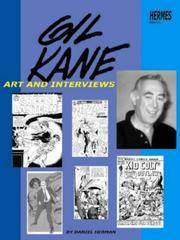 Gil Kane Art and Interviews by Herman, Daniel