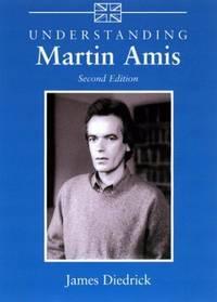Understanding Martin Amis