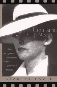 Contesting Tears. The Hollywood Melodrama of the Unknown Woman