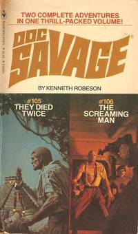 Doc Savage # 105 / # 106:  They Died Twice / The Screaming Man