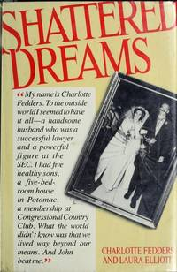 Shattered Dreams: The Story of Charlotte Fedders. 1st Edition Stated