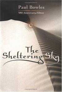 The Sheltering Sky 50th Anniversary Edition
