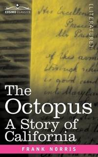 image of The Octopus: A Story of California
