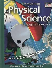 HIGH SCHOOL PHYSICAL SCIENCE: CONCEPTS IN ACTION