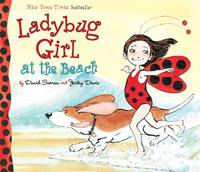 Ladybug Girl at the Beach by  David; Davis Jacky Soman - Signed First Edition - 2010 - from Voyageur Book Shop (SKU: 010116)