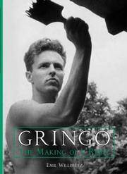 Gringo: The Making of a Rebel