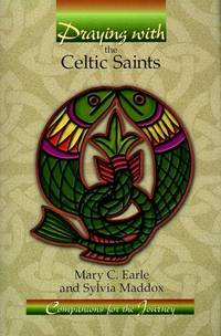 Praying with the Celtic Saints
