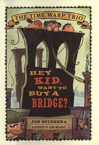 Hey Kid, Want To Buy a Bridge