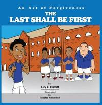 The Last Shall Be First Series