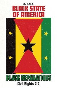 Black State of America - Black Reparations: Civil Rights 2.0 (1)