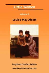 image of Little Women Volume II [EasyRead Comfort Edition]
