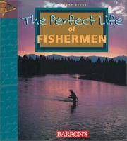 The Perfect Life of Fisherman