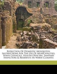 Reduction Of Domestic Mosquitos