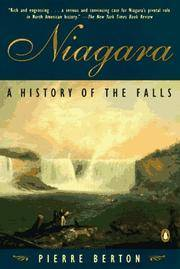 Niagara: A History of the Falls by Berton, Pierre