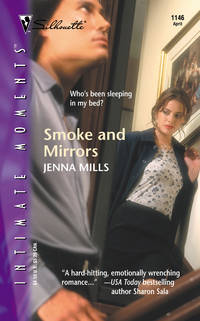 Smoke and Mirrors (Silhouette Intimate Moments #1146)