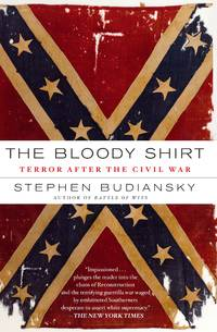 image of The Bloody Shirt: Terror After the Civil War