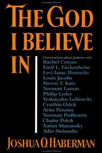 The God I Believe In: conversations about Judaism.