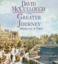 The Greater Journey: Americans in Paris by David McCullough - 2011-03-03 - from Books Express and Biblio.co.uk