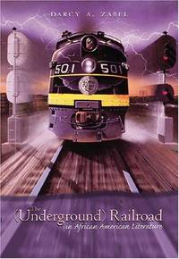 The (Underground) Railroad in African American Literature