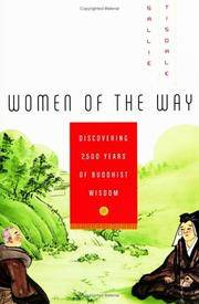 Women of the Way Discovering 2,500 Years of Buddhist Wisdom