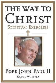 The Way to Christ: Spiritual Exercises