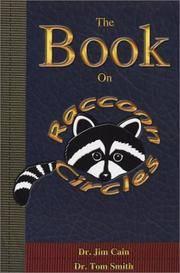 The Book on Raccoon Circles
