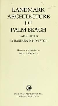 Landmark Architecture of Palm Beach : Revised Edition