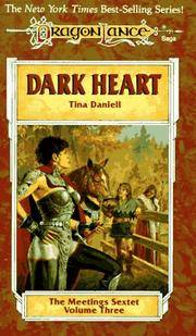 Dark Heart (Dragonlance: The Meetings Sextet, Vol. 3)