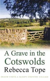 A Grave in the Cotswolds (The Cotswold Mysteries)