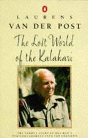 The Lost World Of The Kalahari.