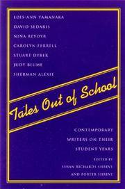 TALES OUT OF SCHOOL: Contemporary Writers on Their Student Years