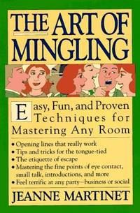 The Art of Mingling: