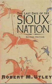 The Last Days Of the Sioux Nation