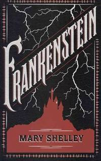 Frankenstein (Barnes & Noble Leatherbound) by Mary Shelley - Hardcover - 2012-11-07 - from Ergodebooks (SKU: SONG1435136160)